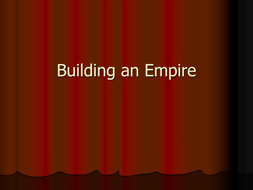 building an empire l.