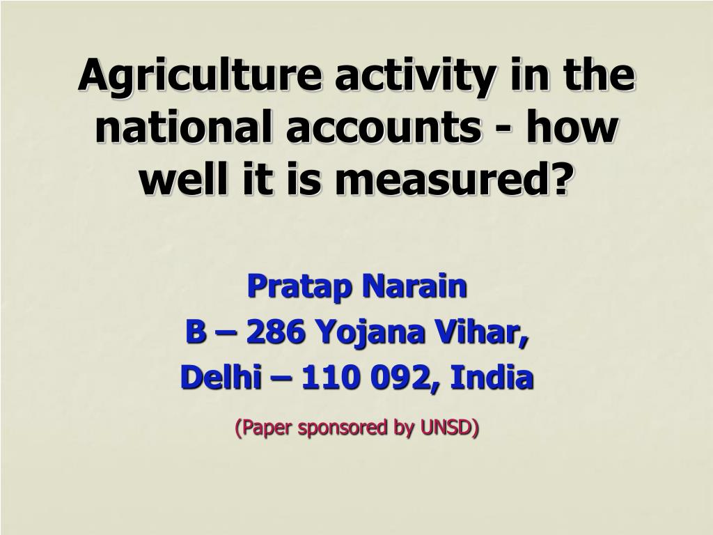 agriculture activity in the national accounts how well it is measured l.