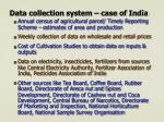 data collection system case of india