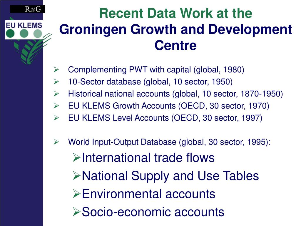 recent data work at the groningen growth and development centre l.