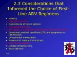 2 3 considerations that informed the choice of first line arv regimens