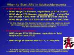 when to start arv in adults adolescents