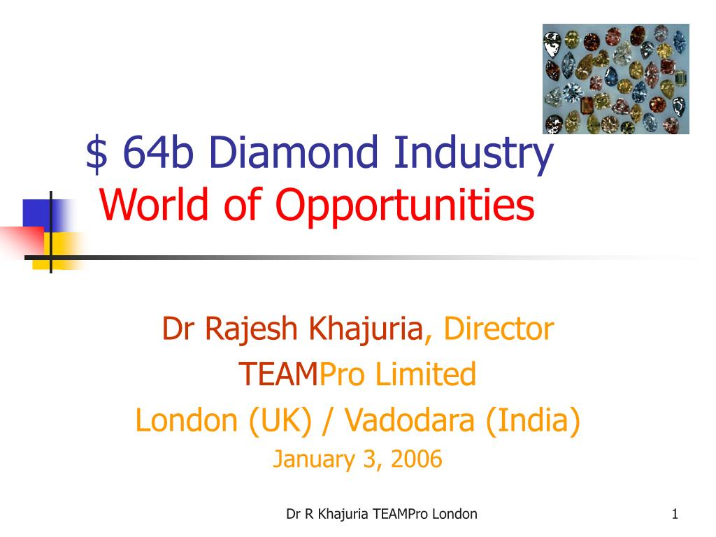 64b diamond industry w orld of opportunities l.