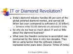 it or diamond revolution