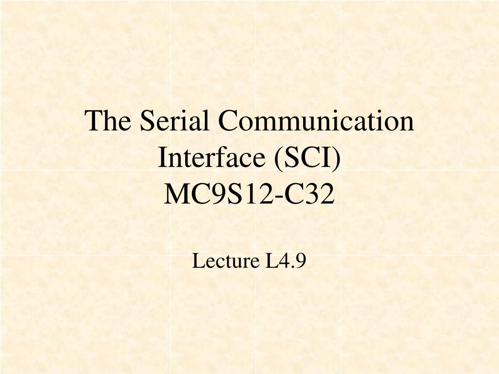 the serial communication interface sci mc9s12 c32 l.