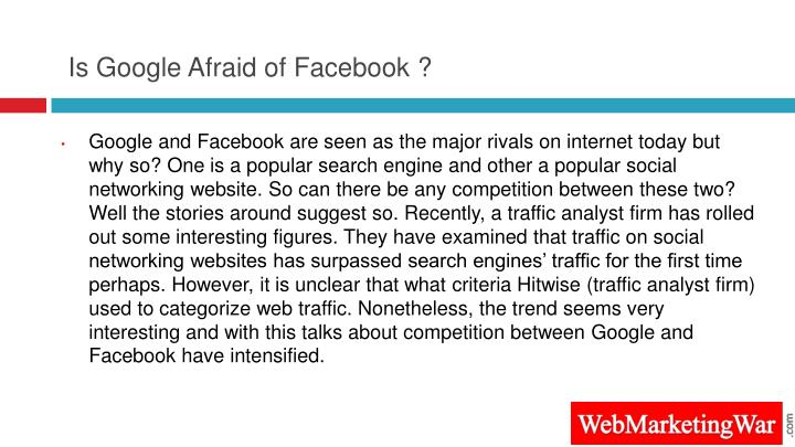 Is google afraid of facebook
