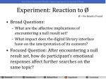 experiment reaction to