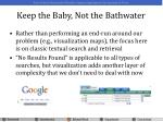 keep the baby not the bathwater