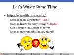 let s waste some time