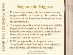reportable triggers