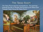 the tasso room