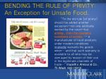 bending the rule of privity an exception for unsafe food