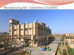 manufacturing site ankleshwar gujarat