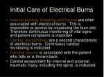 initial care of electrical burns