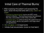 initial care of thermal burns