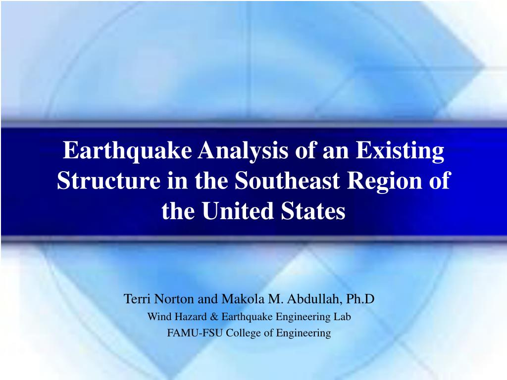 earthquake analysis of an existing structure in the southeast region of the united states l.