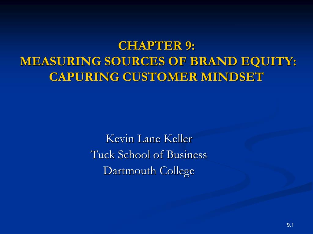 chapter 9 measuring sources of brand equity capuring customer mindset l.