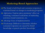 marketing based approaches