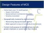 design features of mcs