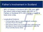 father s involvement in scotland