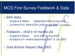 mcs first survey fieldwork data