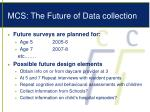 mcs the future of data collection