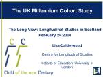 the uk millennium cohort study