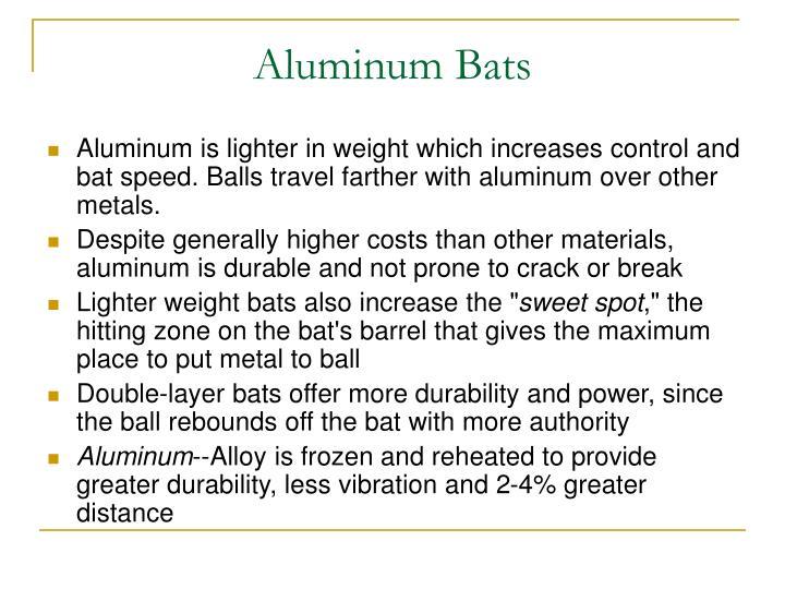 Aluminum bats