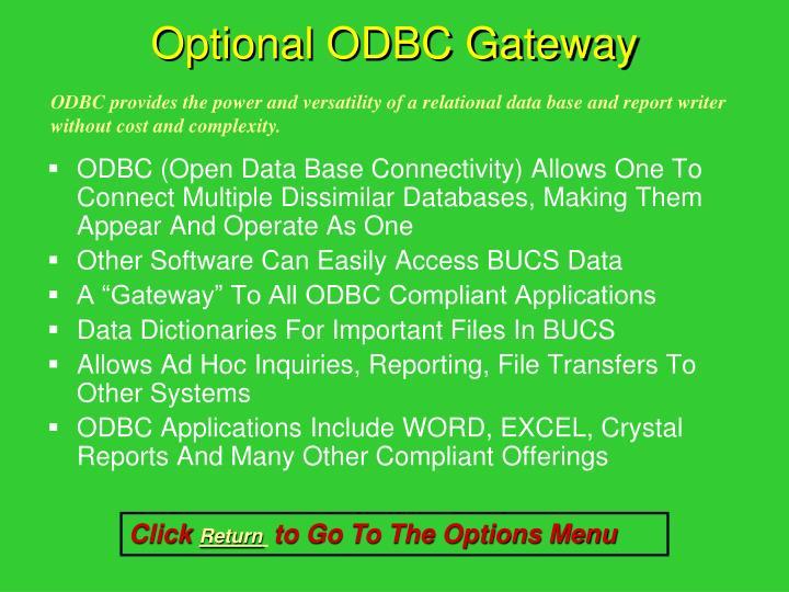 Optional ODBC Gateway