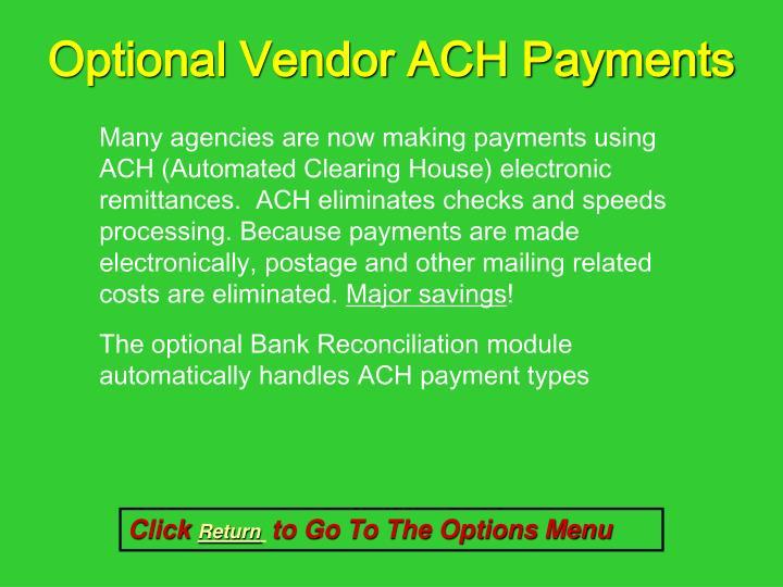 Optional Vendor ACH Payments