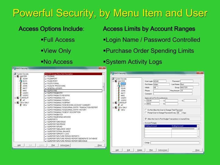 Powerful Security, by Menu Item and User