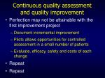 continuous quality assessment and quality improvement