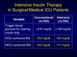 intensive insulin therapy in surgical medical icu patients