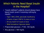 which patients need basal insulin in the hospital