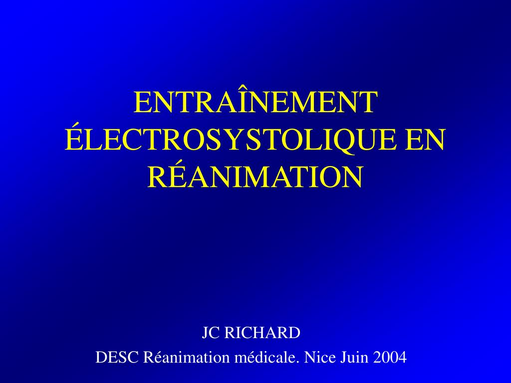 entra nement lectrosystolique en r animation l.