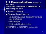 1 1 pre evaluation goodman dean 1982 the extent to which it is likely that a has an impact on b