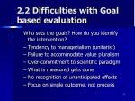 2 2 difficulties with goal based evaluation