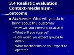 3 4 realistic evaluation context mechanism outcome