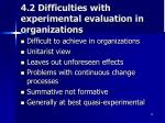 4 2 difficulties with experimental evaluation in organizations