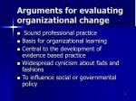 arguments for evaluating organizational change