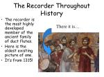 the recorder throughout history