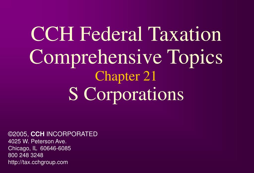 cch federal taxation comprehensive topics chapter 21 s corporations l.