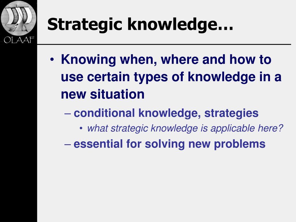 Strategic knowledge…