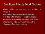 emotions affects food choices