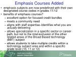 emphasis courses added