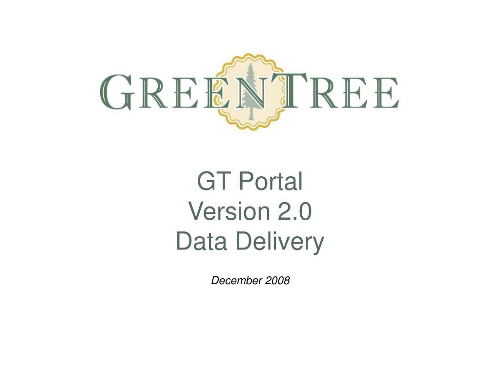 gt portal version 2 0 data delivery l.