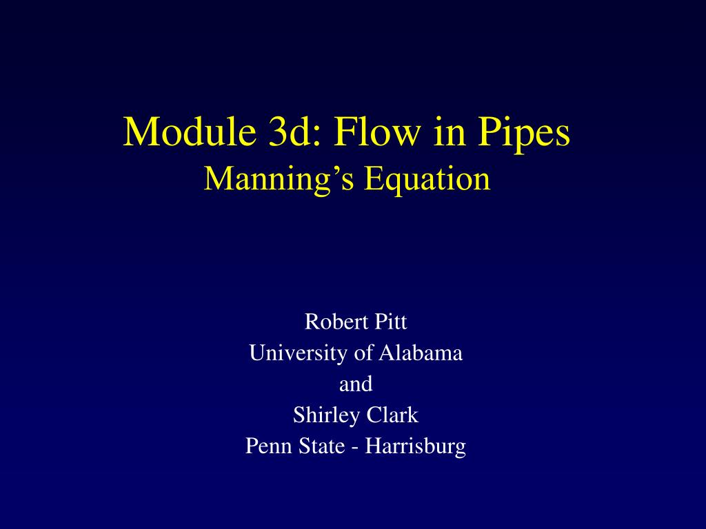 module 3d flow in pipes manning s equation l.