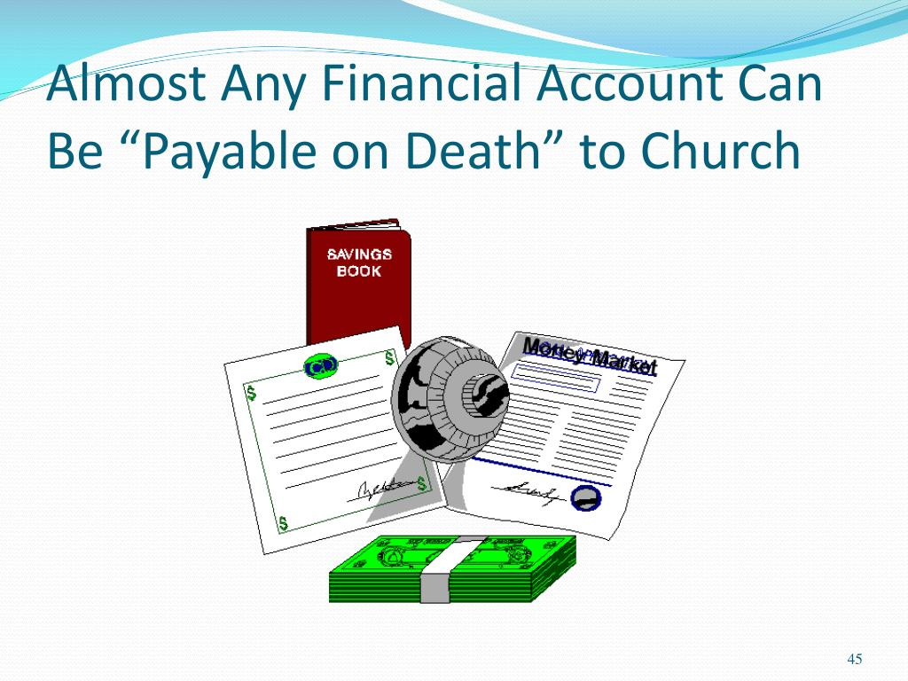 """Almost Any Financial Account Can Be """"Payable on Death"""" to Church"""