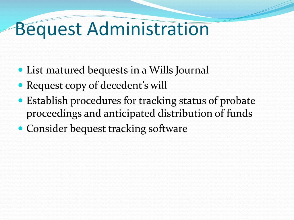 Bequest Administration