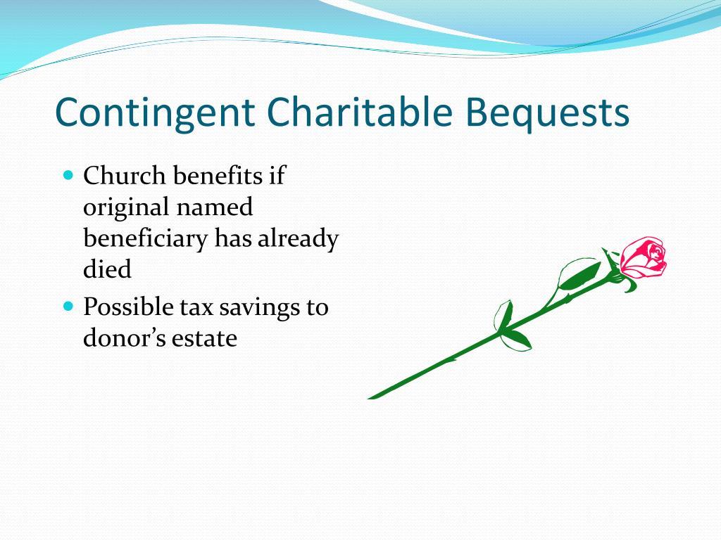 Contingent Charitable Bequests
